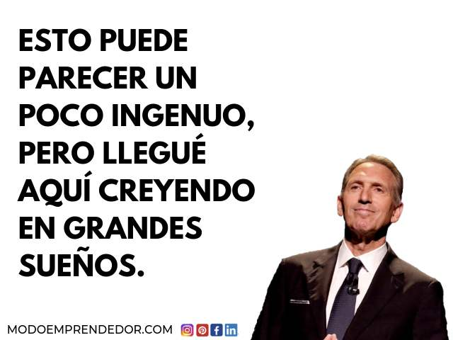 Frases de Howard Schultz 20